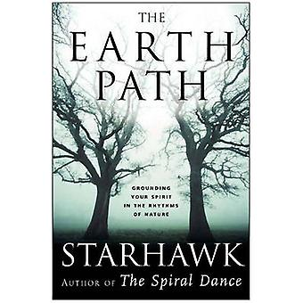 Earth Path The by Starhawk