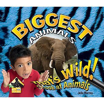 Biggest Animals by Julie Murray - 9781604539769 Book