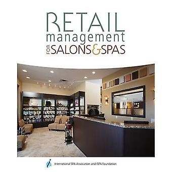 Retail Management for Salons and Spas - Retail by Milady - 97811115407