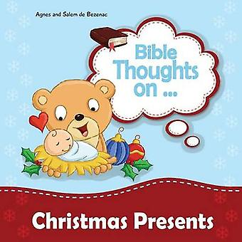 Bible Thoughts on Christmas Presents Why do we give presents by de Bezenac & Agnes
