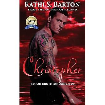 Christopher by Barton & Kathi S.