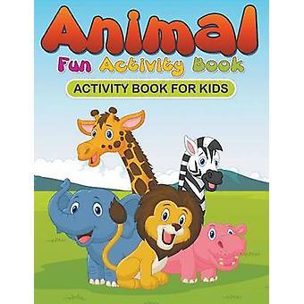 Animal Fun Activity Book Activity Book for Kids by Roberts & Karen S.