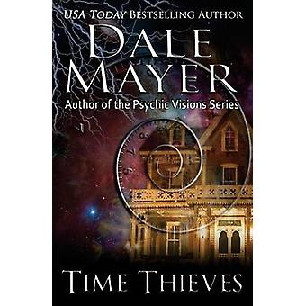 Time Thieves by Mayer & Dale