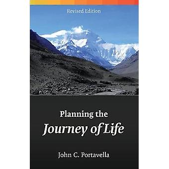 Planning the Journey of Life by Portavella & John