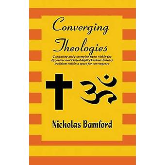 Converging Theologies by Bamford & Nicholas