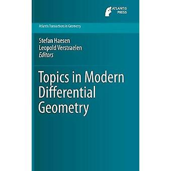 Topics in Modern Differential Geometry by Haesen & Stefan
