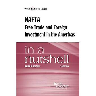 NAFTA and Free Trade in the Americas in a Nutshell (5th Revised editi