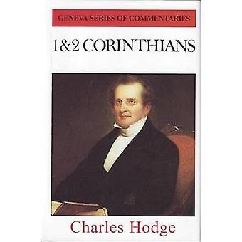 Commentary on Corinthians I and II by Charles Hodge - 9780851511856 B