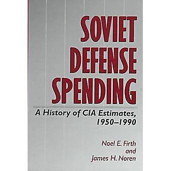 Soviet Defense Spending by Firth- N - 9780890968055 Book