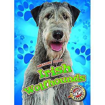 Irish Wolfhounds Irish Wolfhounds by Paige V Polinsky - 9781626177925