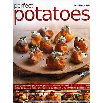 Perfect Potatoes by Sally Mansfield - 9781844766390 Book