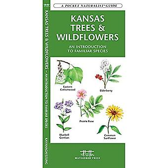 Kansas Trees & Wildflowers: An Introduction to Familiar Species (Pocket Naturalist Guides)