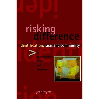 Risking Difference - Identification - Race - and Community in Contempo