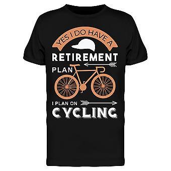 Kyllä Minulla on eläkkeelle Pyöräily Tee Men's -Kuva Shutterstock