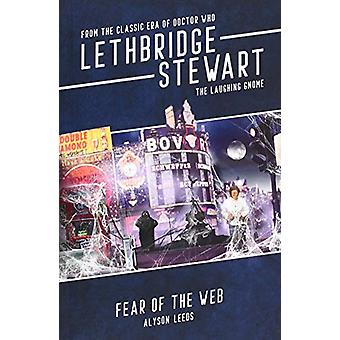 Lethbridge-Stewart - The Laughing Gnome - Fear of the Web by Alyson Lee