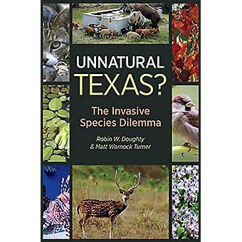 Unnatural Texas? - The Invasive Species Dilemma by Robin W. Doughty -