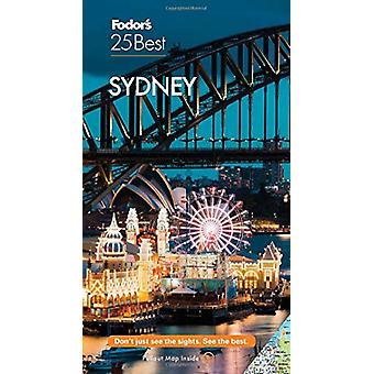 Fodor's Sydney 25 Best by Fodor's Travel Guides - 9781640972063 Book