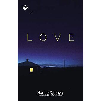Love by Hanne Orstavik - 9781911508724 Book