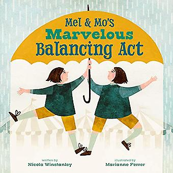 Mel and Mo's Marvelous Balancing ACT by Nicola Winstanley - 978177321