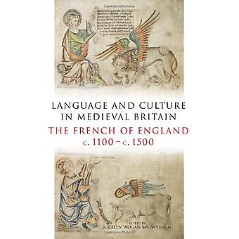 Language and Culture in Medieval Britain - The French of England - c.