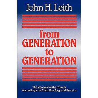 De Geração em Geração - A Renovação da Igreja de acordo com
