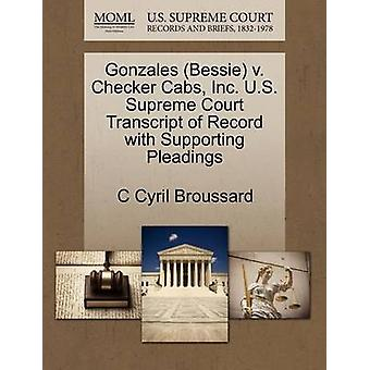 Gonzales (Bessie) V. Checker Cabs - Inc. U.S. Supreme Court Transcrip