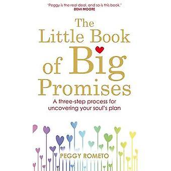 Pieni kirja suurista lupauksista - kolmivaiheinen prosessi paljastamiseen