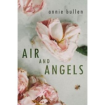 Air and Angels by Annie Bullen - 9781912194568 Book