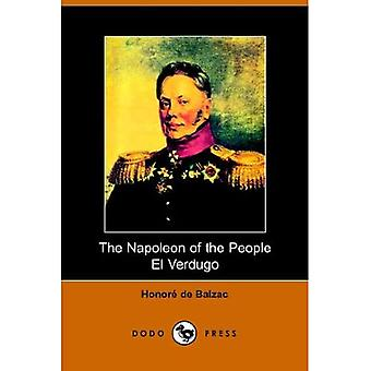 The Napolean of the People and el Verdug