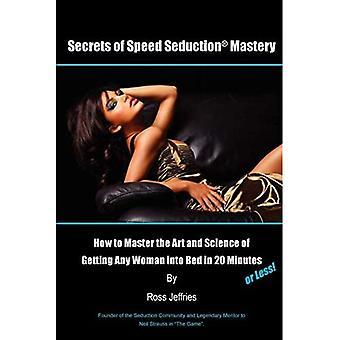 Secrets of Speed Seduction Mastery