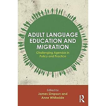Adult Language Education and Migration by James Simpson