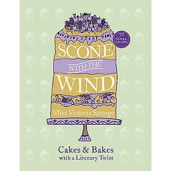 Scone z wiatrem - ciasta i piecze o skręcie literackich przez Victori