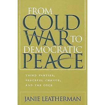 De la guerra fría al cambio pacífico de paz democrática - terceros-