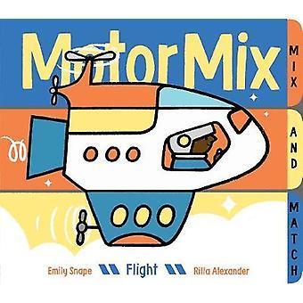 Motor mezcla - vuelo por Emily Snape - libro 9781452148397