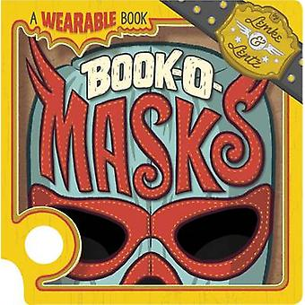 Book-O-Masks - A Wearable Book by Donald Lemke - Bob Lentz - 978178202