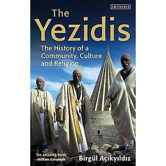 De Yezidis - de geschiedenis van een Gemeenschap - cultuur en godsdienst door Bir