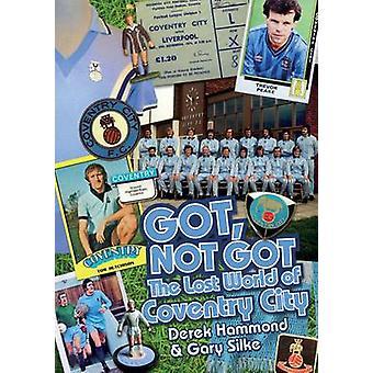 Got - ne pas Got - Coventry City - le monde perdu de Coventry City par Dere