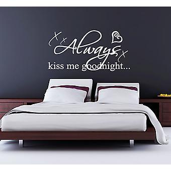 Always Kiss Me Goodnight v3 Bedroom Wall Art Sticker