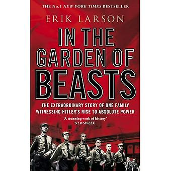 In de tuin van beesten: liefde en terreur in Hitler's Berlijn