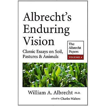Enduring Vision di Albrecht (vol. 4, i giornali di Albrecht)