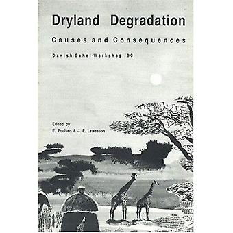 Dryland Degradation: Causes and Consequences