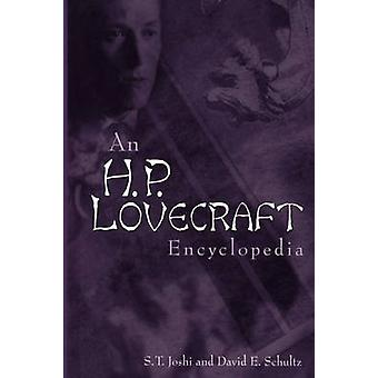 An H. P. Lovecraft Encyclopedia by Joshi & S. T.