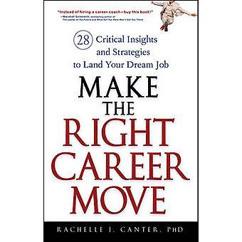 جعل الوظيفي حق نقل 28 الحرجة رؤى واستراتيجيات على الأرض وظيفة أحلامك راشيل & كانتر