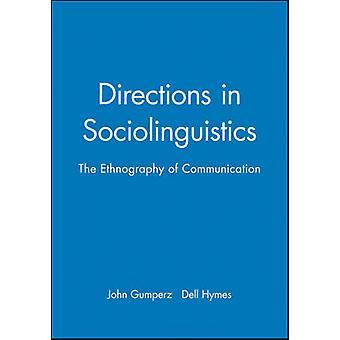 Directions in Sociolinguistics by Gumperz & John J.