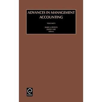Advances in Management Accounting Vol 9 by Lee & John Y.