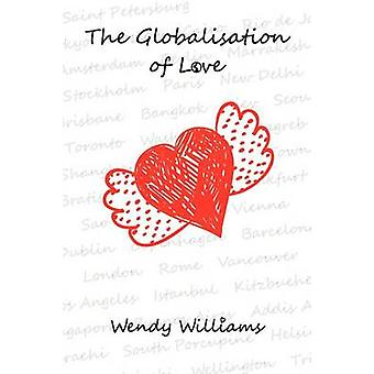 The Globalisation of Love by Williams & Wendy