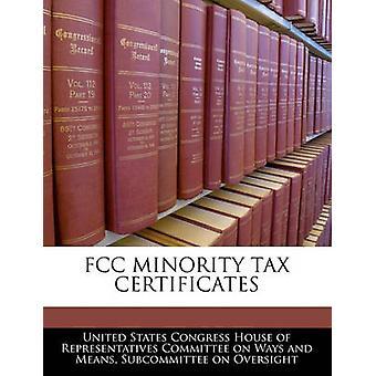 FCC minoritet momsintyg av Förenta staternas kongress huset av företrädare