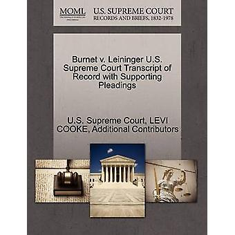 Burnet v. Leininger U.S. Supreme Court Transcript of Record with Supporting Pleadings by U.S. Supreme Court