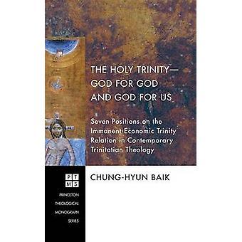 The Holy TrinityGod for God and God for Us by Baik & ChungHyun
