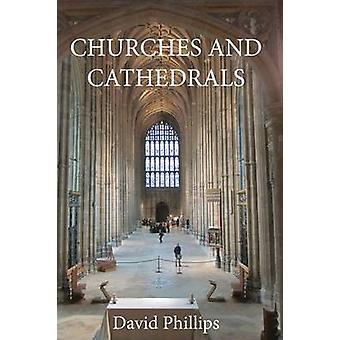 Kerken en kathedralen door Phillips & David